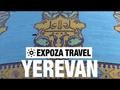 Yerevan (Armenia) Vacation Travel Video Guide