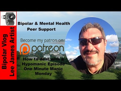 how-to-deal-with-hypomanic-episodes-hypomania-bipolar-disorder-one-minute-manic-monday