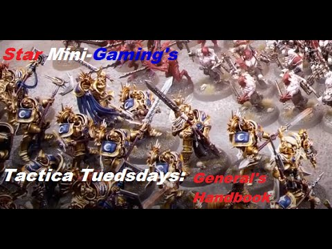 Tactica Tuesdays Ep 3: The Generals Handbook pt 1
