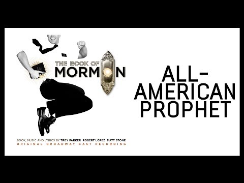 All-American Prophet — Book of Mormon (Lyric Video) [OBC]