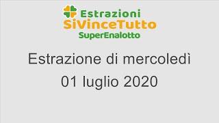Estrazione del superenalotto di mercoledì 1 luglio 2020