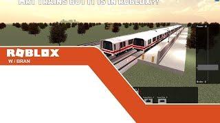 MRT TRAINS BUT IT IS IN ROBLOX?! (W/Bran)