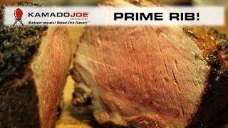 Kamado Joe Prime Rib