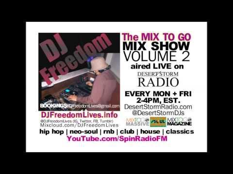 DJ Freedom  Mix To Go Mix Show Volume 2
