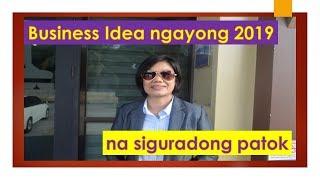 Business Idea na siguradong patok ngayong 2019