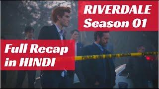 Riverdale Season 1 Full RECAP in Hindi + GIVEAWAY of Amazon Gift Card   Riverdale Season 1 in Hindi