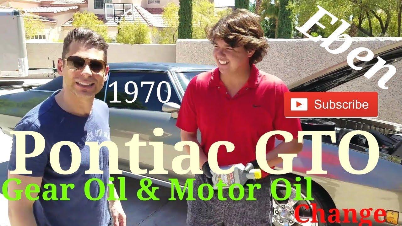 Pontiac GTO Motor Oil & Differential Gear Oil Change