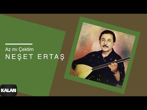 Neşet Ertaş - Az Mı Çektim [ Hata Benim © 2000 Kalan Müzik ]