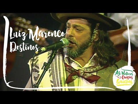 Luiz Marenco - Destinos (Ao Vivo - Show DVD)