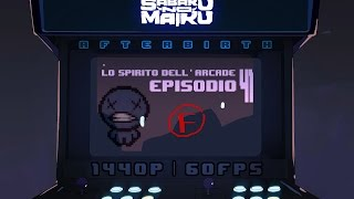 """""""Ludovico maled-"""", Lo Spirito dell'Arcade 41 - The Binding of Isaac: Afterbirth"""