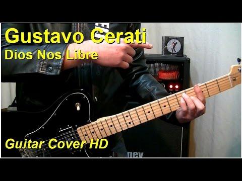 Gustavo Cerati | Dios Nos Libre | Guitar Cover HD