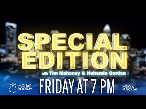 Special Edition with Tim Mahoney and Nehemia Gordon | Shabbat Night Live