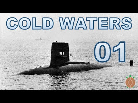 Cold Waters | 1968 Campaign Let's Play - 01 - USS Shark
