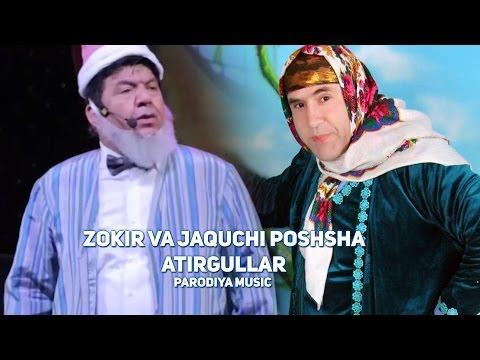 Zokir Ochildiyev va Jaquchi Poshsha - Atirgullar | Зокир ва Жакучи Пошша - Атиргуллар (PARODIYA)
