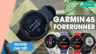 Garmin Forerunner 45  Chiếc đồng hồ GPS chạy bộ giá rẻ của Garmin