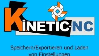 KinetiC-NC / Einstellungen / Werkzeuge, Parameter speichern oder laden