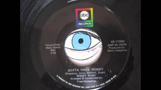 Bobby Rush - Gotta have money