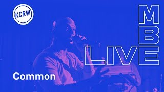 "Common performing ""Show Me That You Love"" live on KCRW"