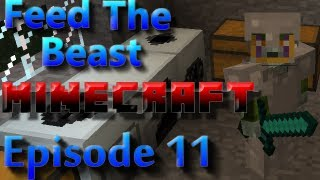 Feed The Beast Minecraft Episode 11 - They Never Said It Would Be Easy
