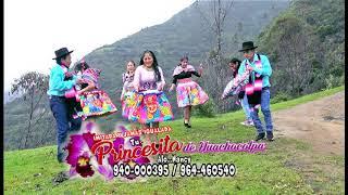 Princesita de Huachocolpa Santiago 2018 - tema: Cainacham Casqanki