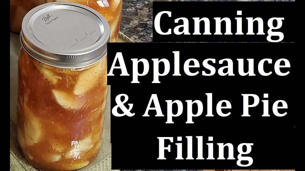 Canning   Applesauce and Apple Pie Filling