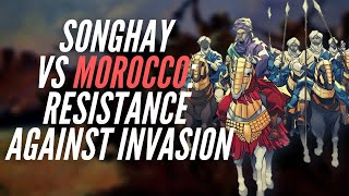 Songhay vs Morocco: Resistance Against Invasion