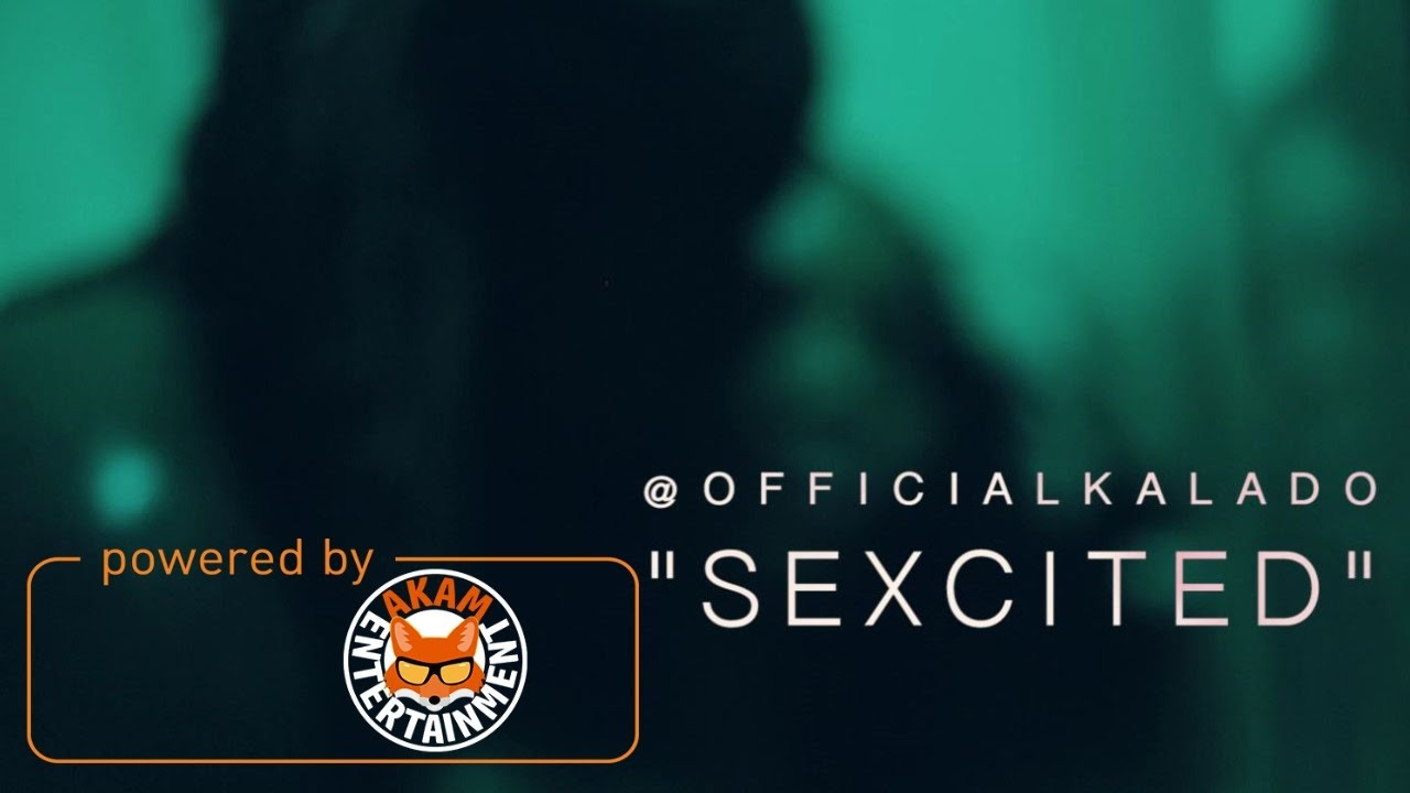 Download Kalado - Sexcited (18+ Explicit) [Official Music Video HD]