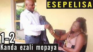 NOUVEAUTÉ 2015 - Kanda Ezali Mopaya 1-2 - THEATRE CONGOLAIS - Esepelisa