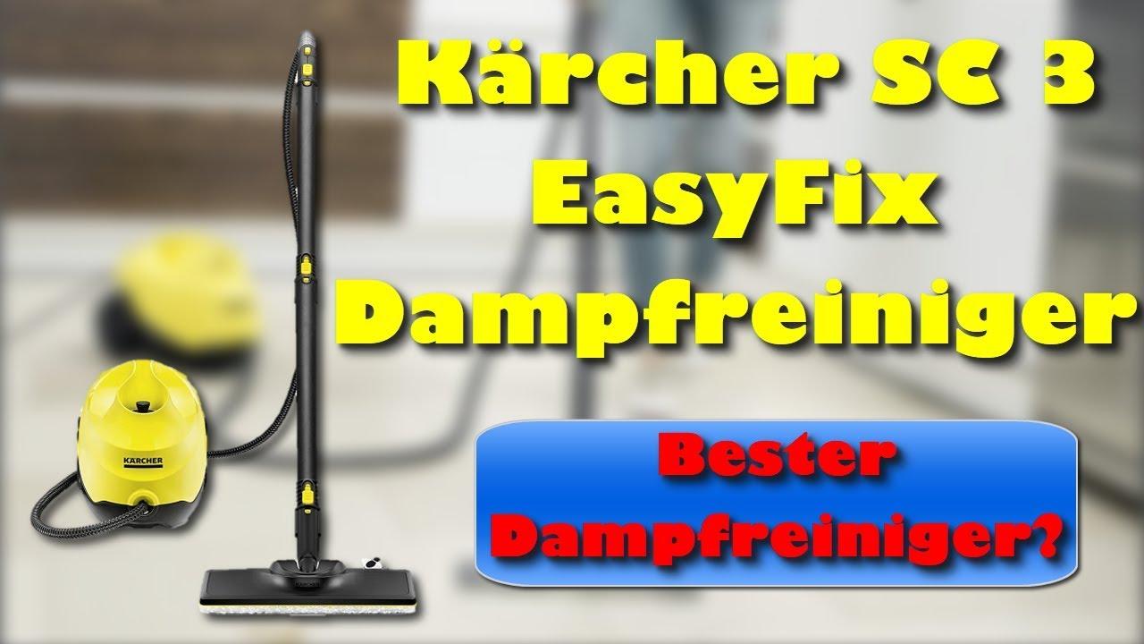 k rcher sc 3 easyfix dampfreiniger bester dampfreiniger youtube. Black Bedroom Furniture Sets. Home Design Ideas