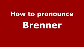 How to pronounce Brenner (Spanish/Argentina) - PronounceNames.com