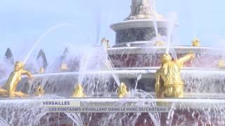 Versailles : les fontaines s'éveillent dans le parc du château