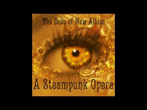 05-Annabel's Lament (The Dolls Of New Albion, A Steampunk Opera)