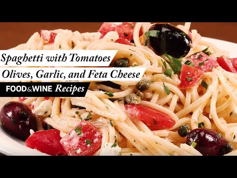 Spaghetti With Tomatoes, Black Olives, Garlic, And Feta Cheese | Food & Wine