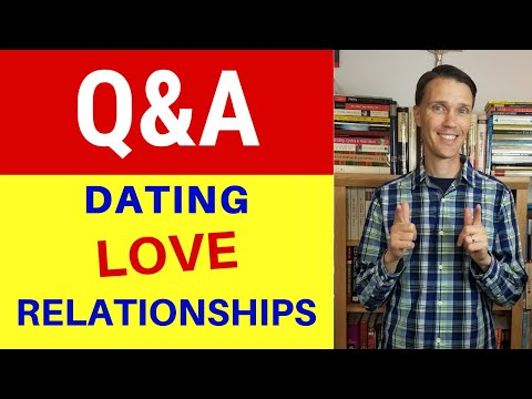 Love AND Relationships Q&A