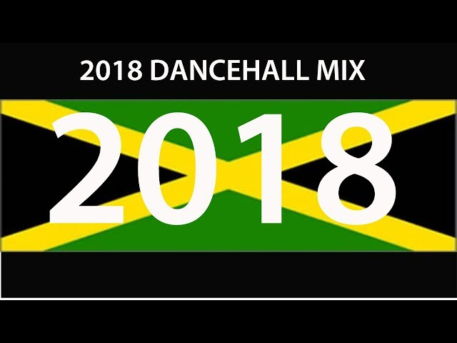 Latest dancehall music 2019