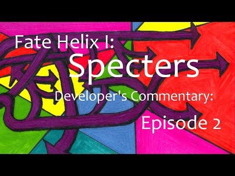 Alvarp Attempts: Fate Helix: Specters//Developer's Commentary Episode 2: Oceanside Flight: Part 1