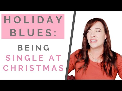 HOLIDAY BLUES: How To Deal With Being Single At Christmas   Shallon Lester