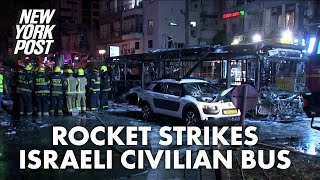 Rocket hits bus in Israeli city of Holon | New York Post