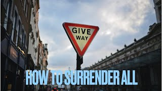 David  Hamilton & Br David   How to Surrender all