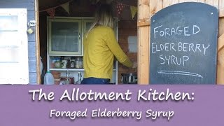 The Allotment Kitchen - Foraged Elderberry Syrup