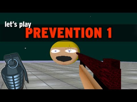 "Let's Play: ""Prevention 1"""