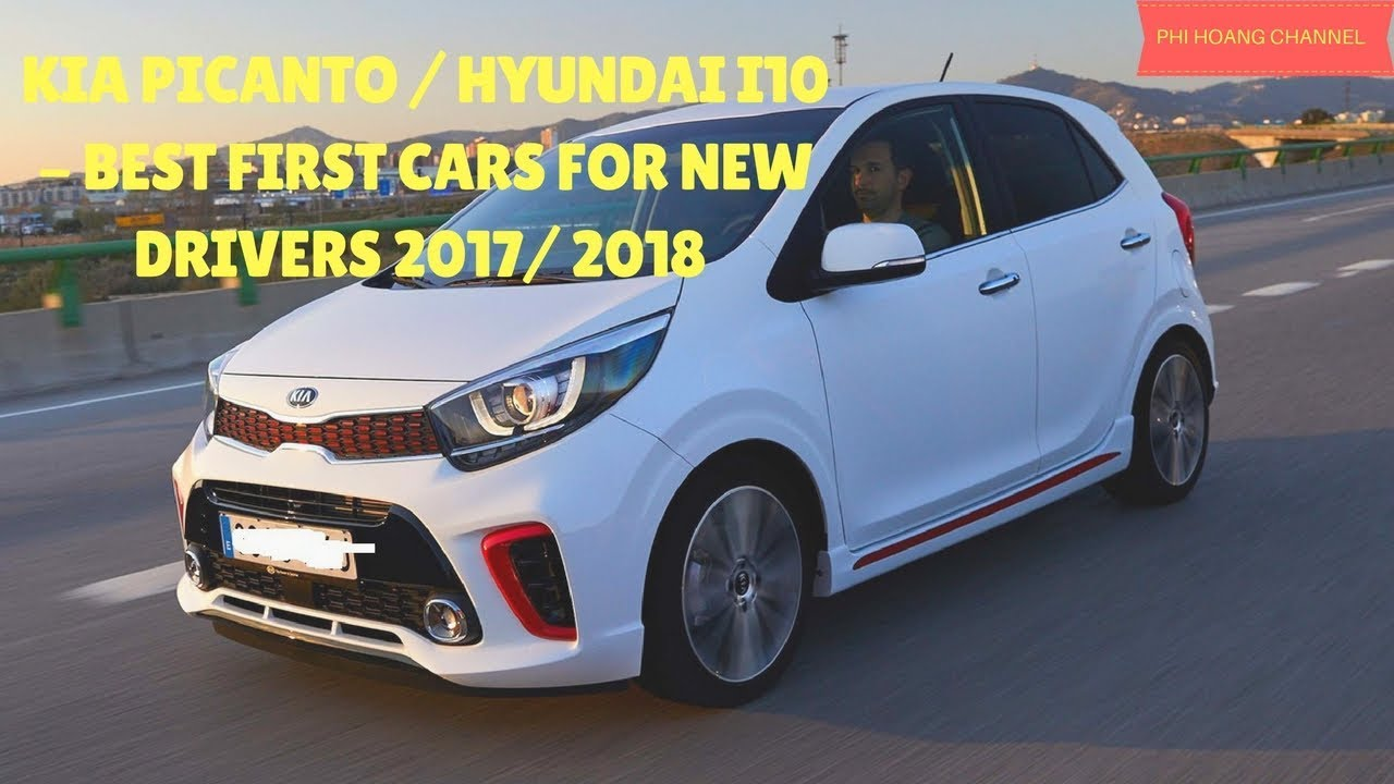 best car 2017 - kia picanto - hyundai i10 - best first cars for new
