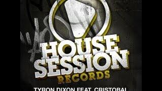 Tyron Dixon feat. Cristobal - Give It To You (Seamus Haji Main Mix)