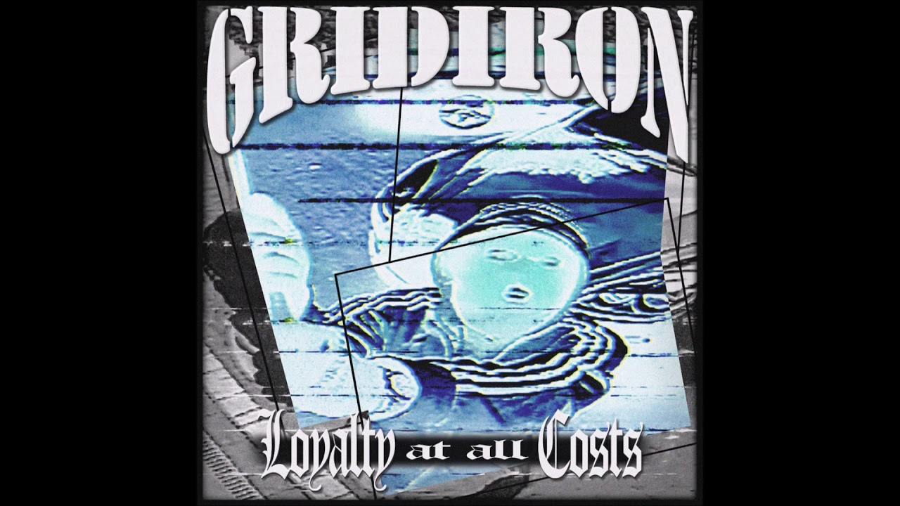 Download Gridiron - Loyalty At All Costs 2020 (Full EP)
