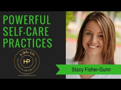 The Power of Self-Care: The Formula for Creating a Self-Care Practice Episode #124