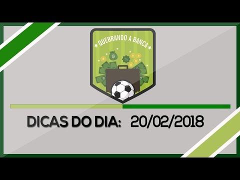 QUEBRANDO A BANCA: Dicas do dia 20/02/2018