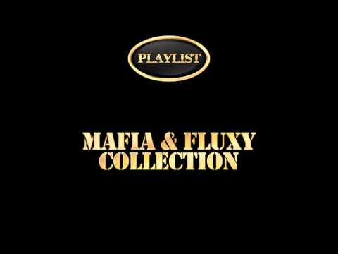 Mafia And Fluxy - Collection (Official Audio) (Full Album)