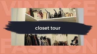 CLOSET TOUR - My Vintage Collection