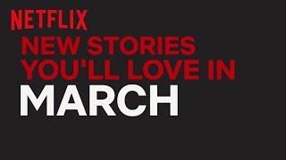 New to Netflix Australia | March | Netflix