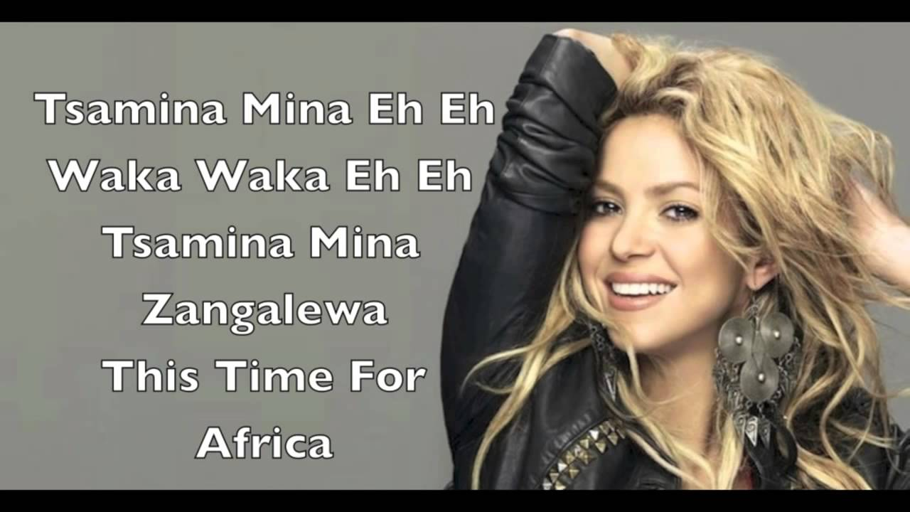 Shakira-Waka Waka (This time for Africa) Lyrics